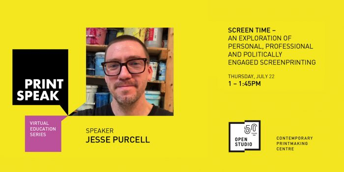 Jesse Purcell: Screen Time – An Exploration of Personal, Professional and Politically Engaged Screenprinting